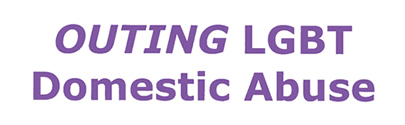 Outing LGBT Domestic Abuse