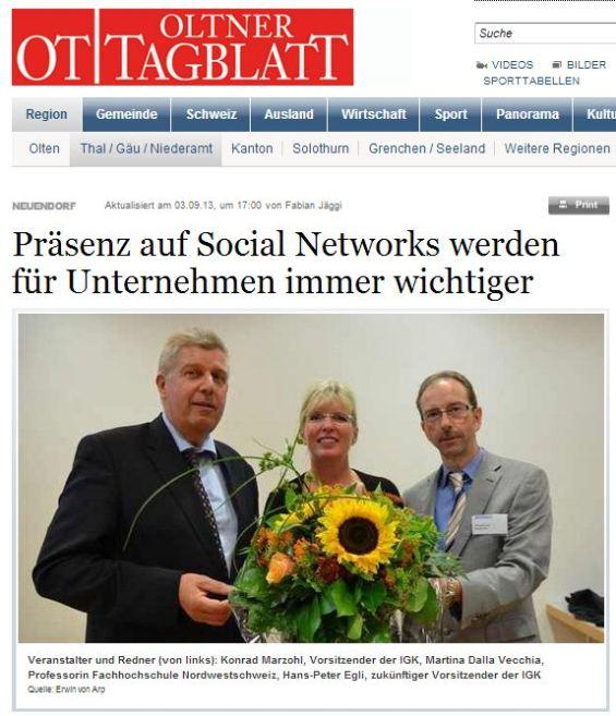 Oltener Tagblatt. Artikel: Präsenz auf Social Networks werden für Unternehmen immer wichtiger. Referat Martina Dalla Vecchia, Professorin FHNW.