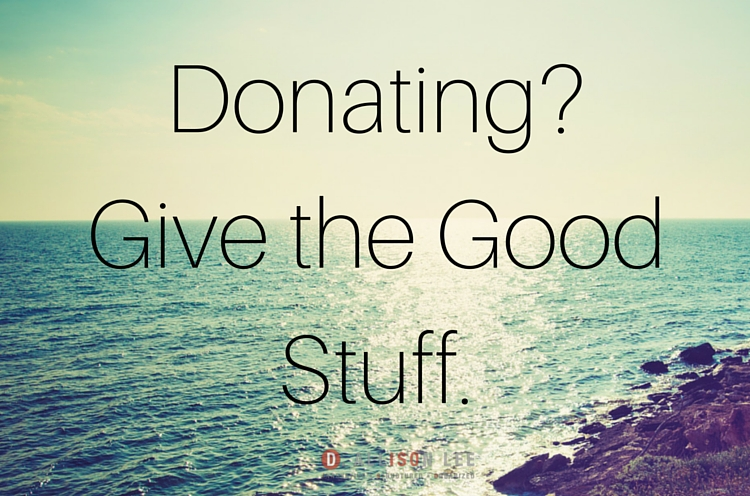 follow these three tips before you donate your stuff