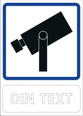 Skylt, kameraövervakning med egen text