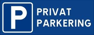 Skylt, privatparkering