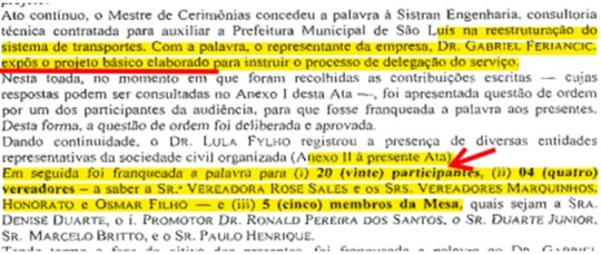 Prefeitura realizou audiência pública, mas não fez a ata como manda a Lei Federal 9784/99 do processo administrativo em seu art 34