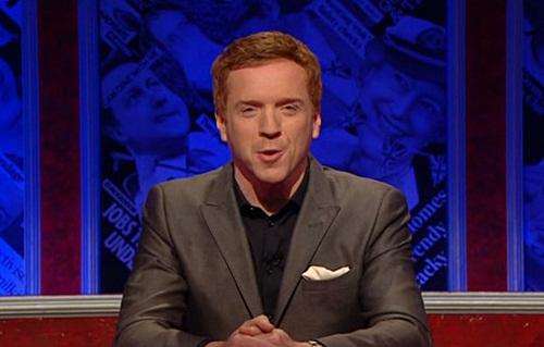 Damian Lewis hosting 'Have I Got News For You' on April 27