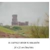 El castillo desde el Malagón Damian Flores 2014 Oleo sobre tela 16 x 22 cms