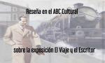 El Viaje y el escritor en ABC Cultural