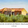 La casa del olivar de los frailes Damian Flores  2014 Oleo sobre madera 28 x 15 cms