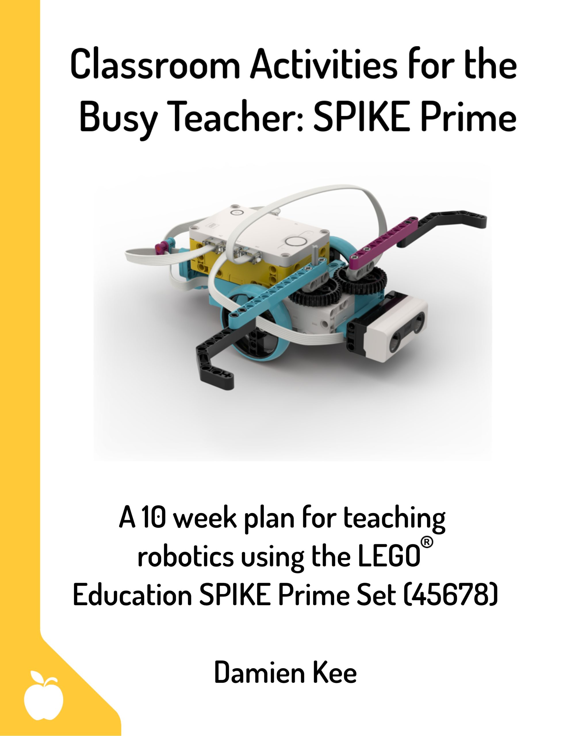 Classroom Activities For The Busy Teacher Spike Prime