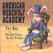 The Hop / The Kid Stays In The Picture – American Werewolf Academy