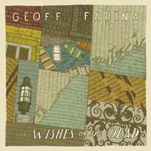 The Wishes Of The Dead – Geoff Farina