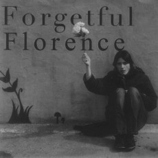 Forgetful Florence – Forgetful Florence