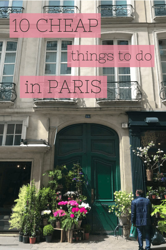 10 Cheap things to do in Paris.