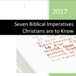 Seven Biblical Imperatives Christians are to Know