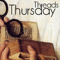 Historical Tapestry Thursday Threads