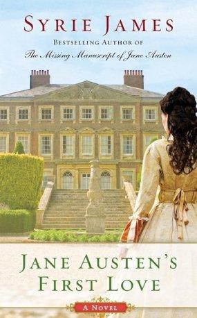 Jane Austen's First Love by Syrie James 2014 x 350