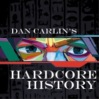 Image result for dan carlin's hardcore history