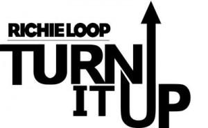 Richie Loop Turn It Up