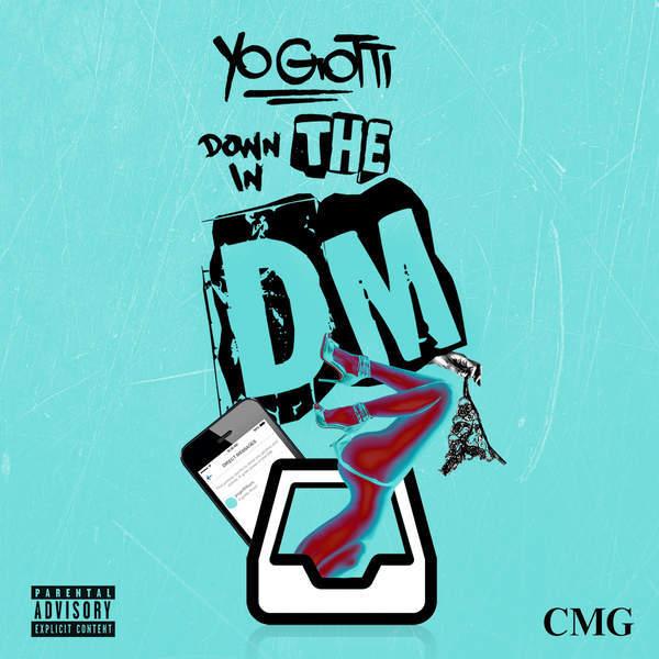 Yo gotti – down in the dm apk latest version download free music.