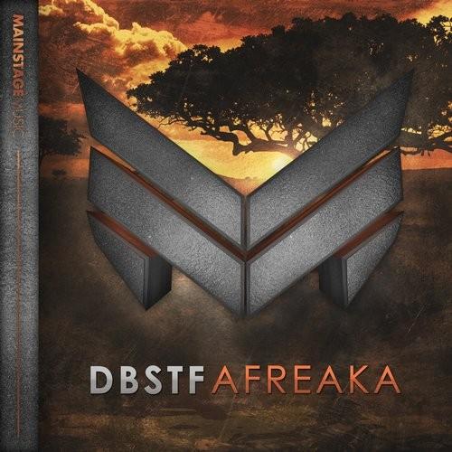 DBSTF – Afreaka [Mainstage Music] – Dance Rebels