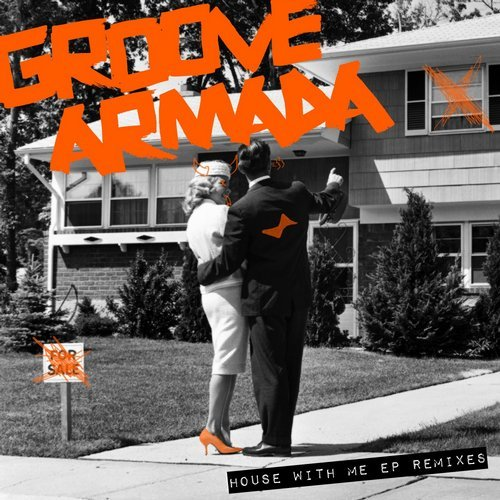 Groove Armada – Groove With Me (Andrea Oliva & Richy Ahmed Remixes) [Snatch]