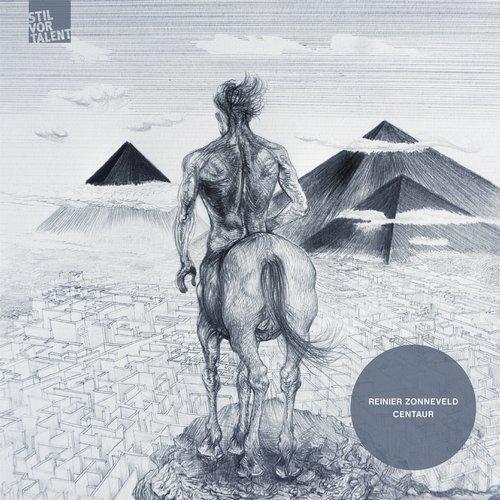 Reinier Zonneveld – Centaur [Stil Vor Talent]