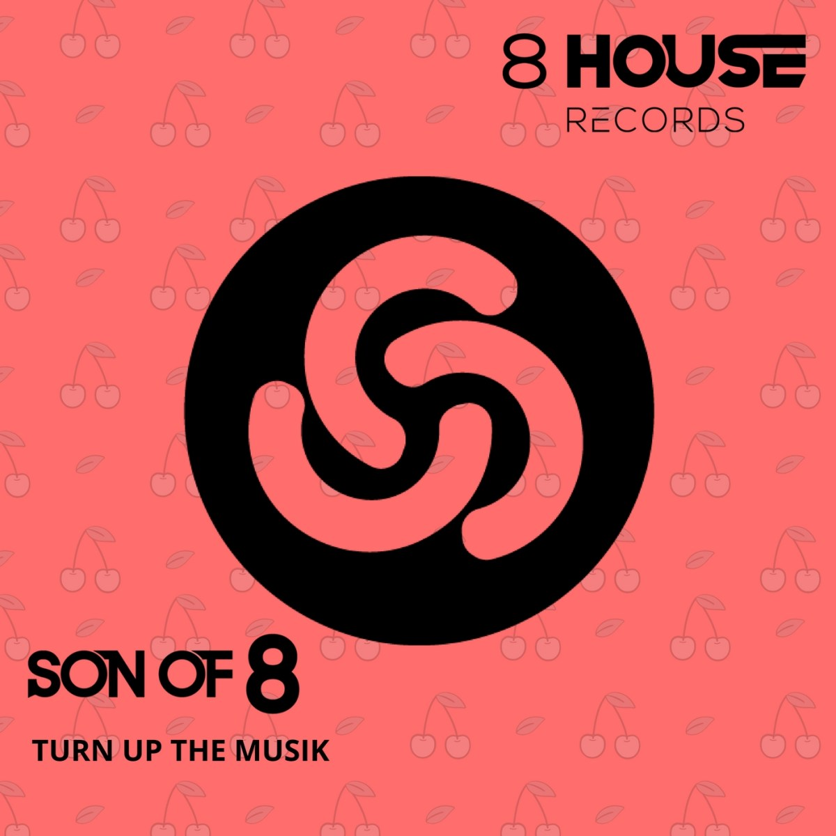 Premiere: Son of 8 - Turn Up The Muzik EP [8 House Records]