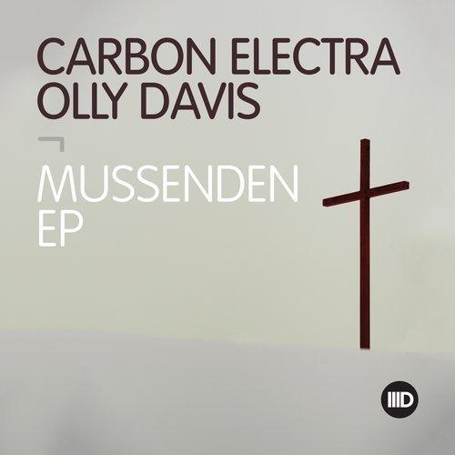 Carbon Electra & Olly Davis - Mussenden EP [Intec]