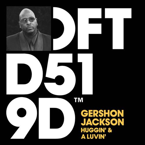 Gershon Jackson - Huggin' & A Luvin' [Defected]