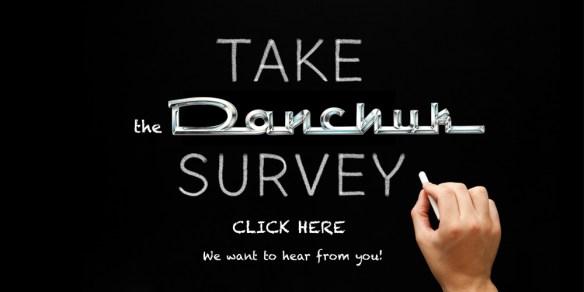 Take the Danchuk Survey