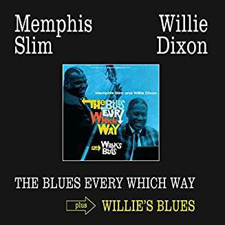 MEMPHIS SLIM & WILLIE DIXON - BLUES EVERY WHICH WAY