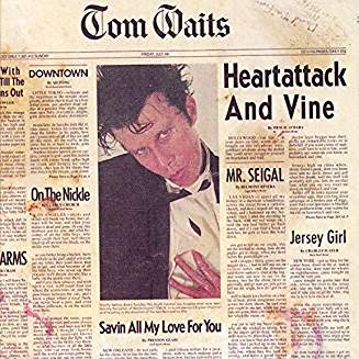 WAITS TOM - HEARTATTACK AND WINE...LP