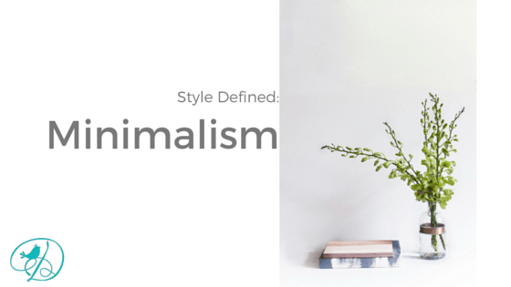 Style Defined:  Minimalism