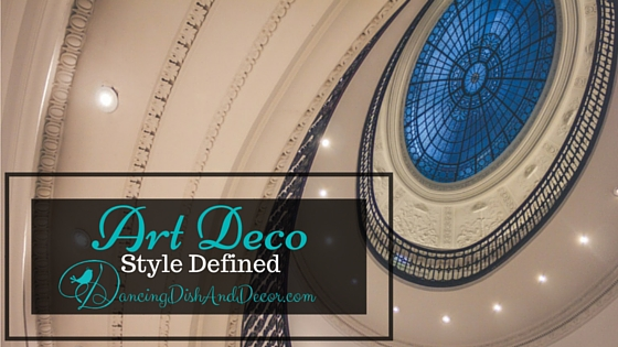 Art Deco Style Defined