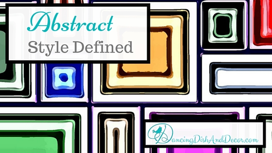 Abstract Style Defined