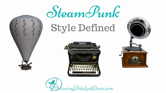 Steampunk Style Defined