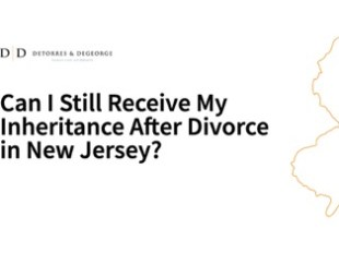 Can I Still Receive My Inheritance After Divorce in New Jersey_