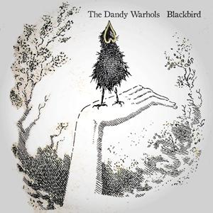 BLACKBIRD – The Dandy Warhols ☆ Official