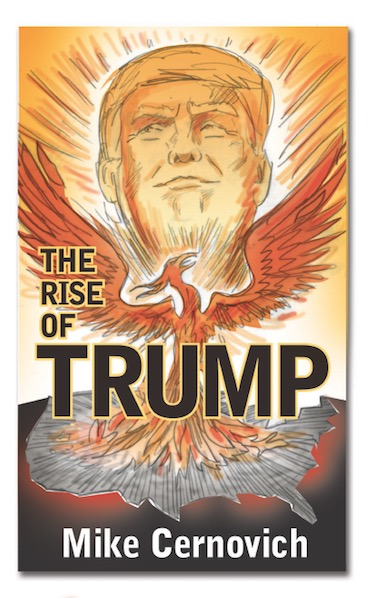 The Rise of Trump by Mike Cernovich.49 AM