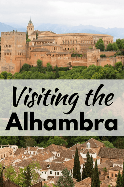 Visiting the Alhambra in Granada, Spain
