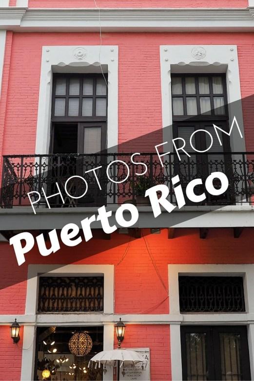 Photos from Puerto Rico