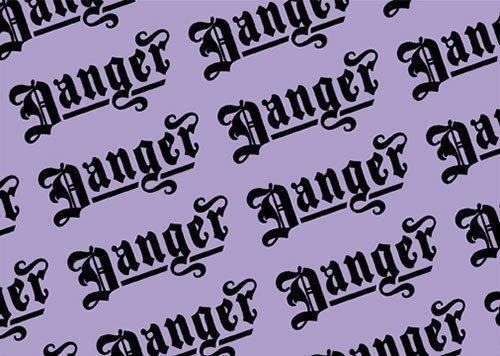 Danger blackletter
