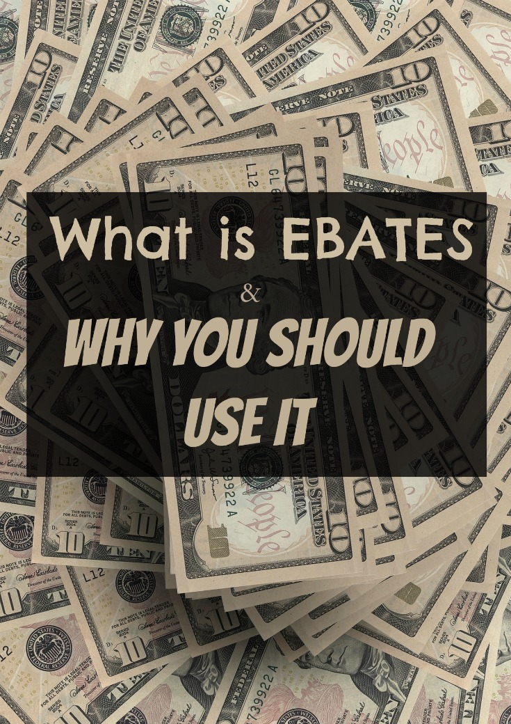 What is Ebates and Why You Should Use It