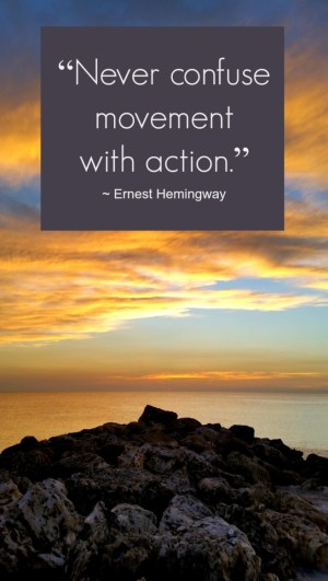 Quotes to Inspire You - Hemingway