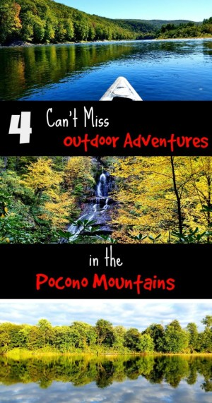 Looking for things to do in the Poconos? Here are 4 cannot miss outdoor adventures!