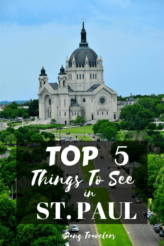 Do Not Miss These 5 Beautiful Places In St Paul Dang