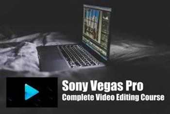 The Complete Video Editing Course With Sony Vegas Pro 13 ( Level 1 )