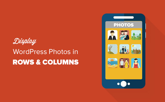 Display WordPress photos in rows and columns