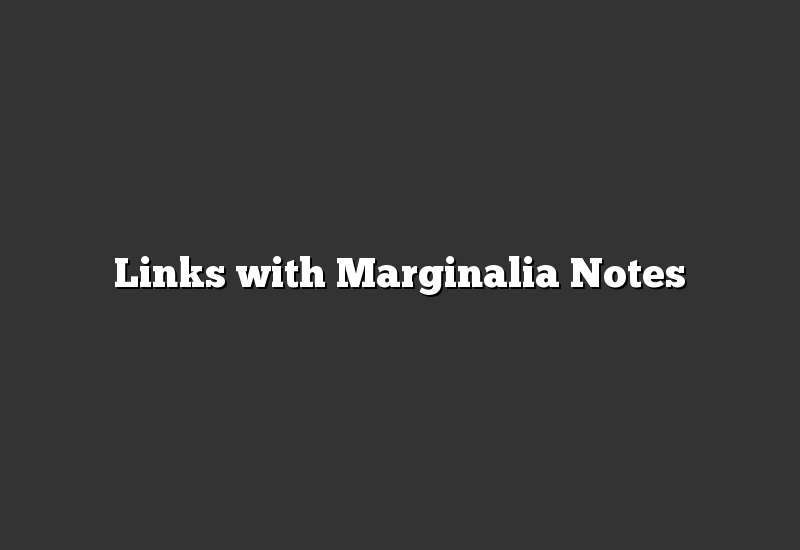 Links with Marginalia Notes