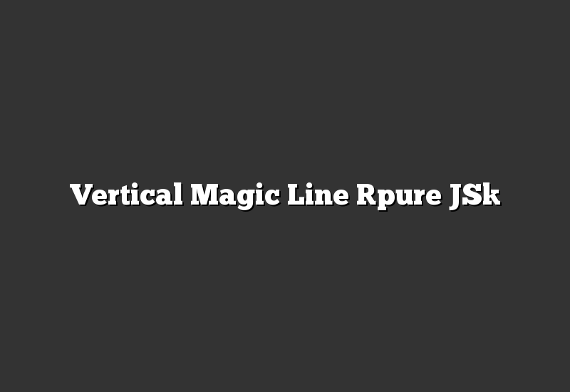 Vertical Magic Line [pure JS]