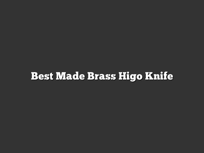 Best Made Brass Higo Knife