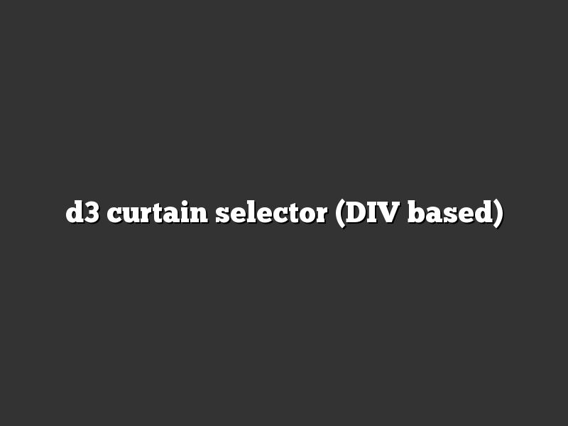 d3 curtain selector (DIV based)
